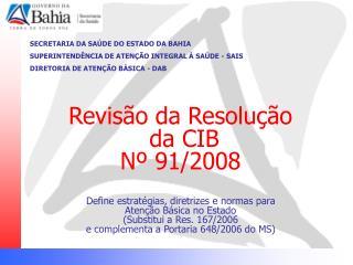 SECRETARIA DA SAÚDE DO ESTADO DA BAHIA SUPERINTENDÊNCIA DE ATENÇÃO INTEGRAL À SAÚDE - SAIS