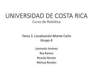 UNIVERSIDAD DE COSTA RICA Curso  de  Robótica