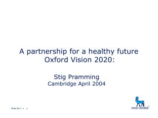 A partnership for a healthy future Oxford Vision 2020: