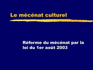 Le m�c�nat culturel