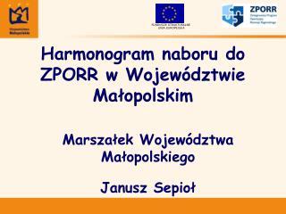 Harmonogram naboru do ZPORR w Województwie Małopolskim