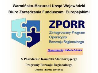 Warmińsko-Mazurski Urząd Wojewódzki   Biuro Zarządzania Funduszami Europejskimi