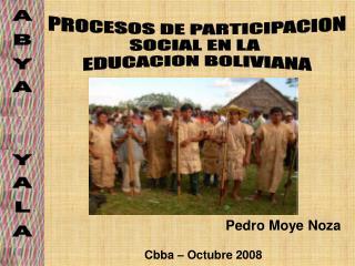 PROCESOS DE PARTICIPACION SOCIAL EN LA  EDUCACION BOLIVIANA
