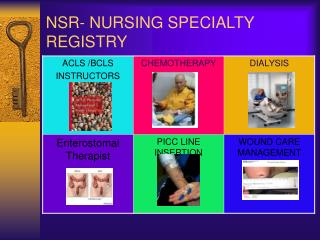 NSR- NURSING SPECIALTY REGISTRY