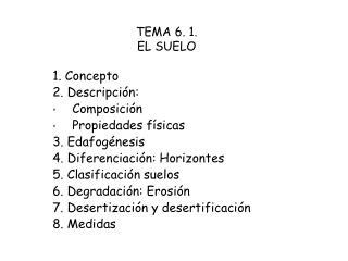 TEMA 6. 1. EL SUELO