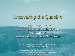 Uncovering the Quabbin