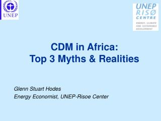 CDM in Africa:  Top 3 Myths & Realities