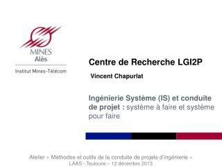 Centre de Recherche LGI2P
