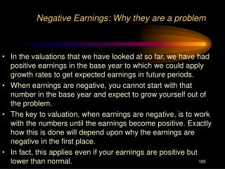 Negative Earnings: Why they are a problem