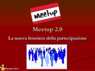 Meetup 2.0