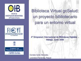 Biblioteca Virtual gcSalud: un proyecto bibliotecario para un entorno virtual