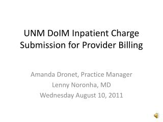 UNM DoIM Inpatient Charge Submission for Provider Billing