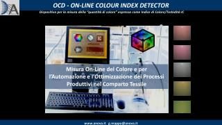 OCD - ON-LINE COLOUR INDEX DETECTOR
