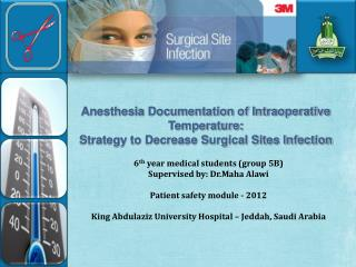 Anesthesia Documentation of Intraoperative  Temperature: