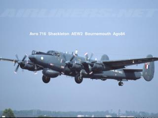 Avro 716  Shackleton  AEW2  Bournemouth  Ago84