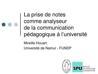 La prise de notes  comme analyseur de la communication pédagogique à l'université