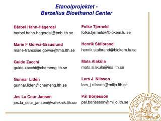 Etanolprojektet - Berzelius Bioethanol Center