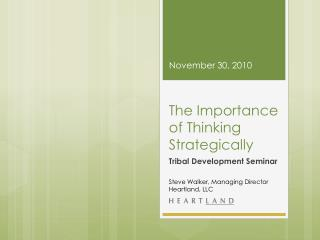 The Importance of Thinking Strategically