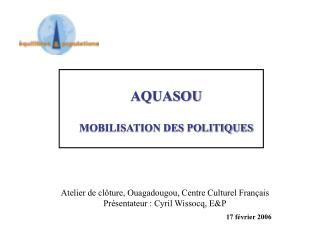 AQUASOU MOBILISATION DES POLITIQUES