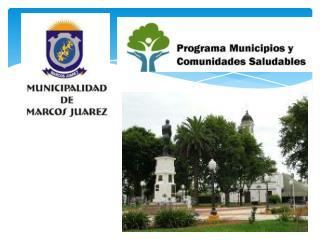 Fortalezas del Municipio de Marcos Juárez Estructuras y Procesos