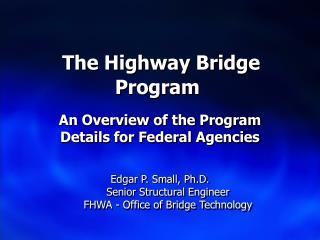 The Highway Bridge Program