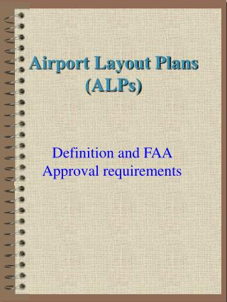 Airport Layout Plans (ALPs)