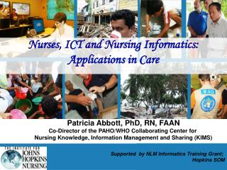 Nurses, ICT and Nursing Informatics:  Applications in Care
