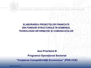 Axa Prioritară III Programul Operaţional Sectorial
