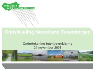 Ontwikkeling Noordrand Zevenbergen