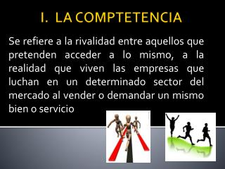 I.  LA COMPTETENCIA