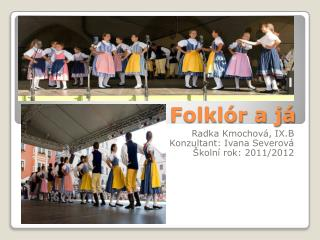 Folklór a já