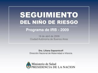 16 de abril de 2009 Ciudad Autónoma de Buenos Aires