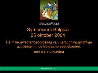 Symposium Belgica 25 oktober 2004