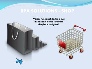 RPA SOLUTIONS - SHOP
