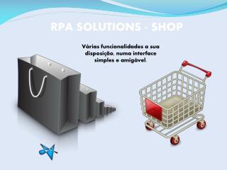 RPA SOLUTIONS - SHOP