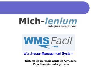 Warehouse Management System Sistema de Gerenciamento de Armazéns Para Operadores Logísticos