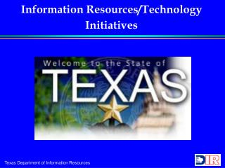 Information Resources/Technology Initiatives