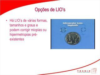 Op��es de LIO�s