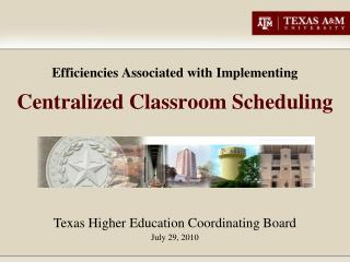 Efficiencies Associated with Implementing Centralized Classroom Scheduling