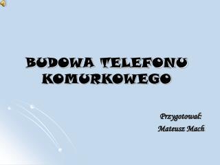BUDOWA TELEFONU KOMURKOWEGO