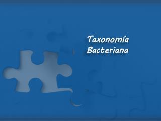 Taxonomía Bacteriana