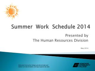 Summer  Work  Schedule 2014