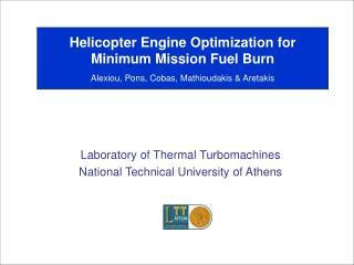Helicopter Engine Optimization for Minimum Mission Fuel Burn