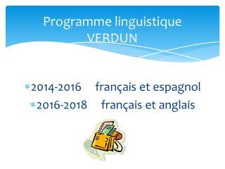 Programme linguistique VERDUN