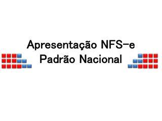 Apresentação NFS-e Padrão Nacional
