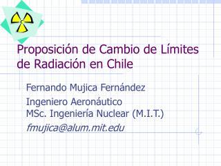 Proposición de Cambio de Límites de Radiación en Chile
