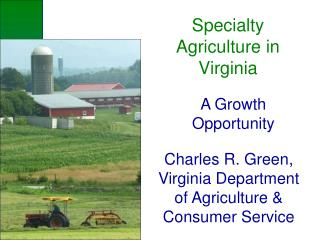 Specialty Agriculture in Virginia