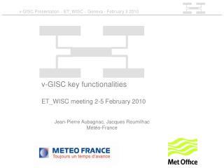 v-GISC Presentation  –  ET_WISC  –  Geneva - February 3 2010