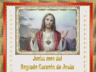 Junio: mes del Sagrado Corazón de Jesús