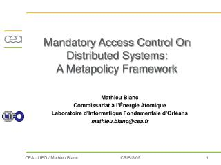 Mandatory Access Control On Distributed Systems: A Metapolicy Framework